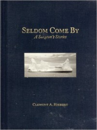 Seldom Come By Surgeon's book