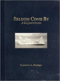Seldom Come By Surgeon's book